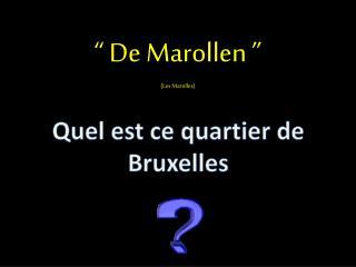 Quel est ce quartier de Bruxelles