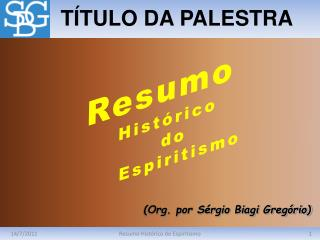 Resumo Hist rico do Espiritismo