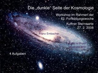 """Die """"dunkle"""" Seite der Kosmologie"""