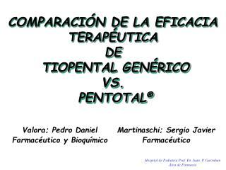 Hospital de Pediatr a Prof. Dr. Juan. P. Garrahan  rea de Farmacia