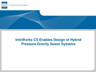 InfoWorks CS Enables Design of Hybrid Pressure/Gravity Sewer Systems