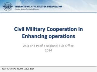 Civil Military Cooperation in  Enhancing  operations