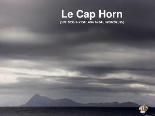 Le Cap Horn  (501 MUST-VISIT NATURAL WONDERS)