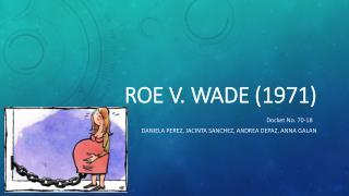 Roe V. Wade (1971)