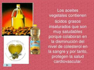 Pero los aceites vegetales tienen un problema: son líquidos a temperatura ambiente