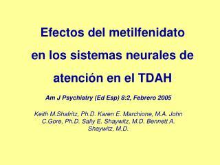 Efectos del metilfenidato  en los sistemas neurales de atención en el TDAH