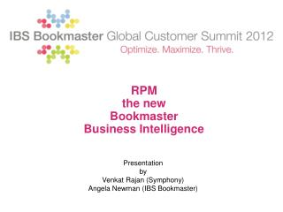 RPM   the new  Bookmaster  Business Intelligence