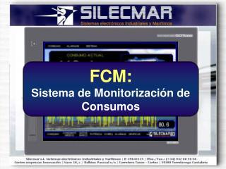 FCM: Sistema de Monitorización de Consumos