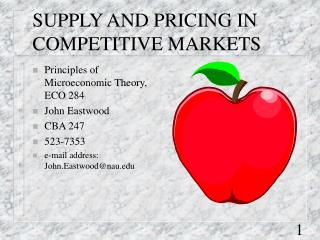 SUPPLY AND PRICING IN COMPETITIVE MARKETS