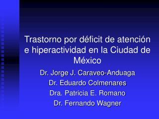 Trastorno por déficit de atención e hiperactividad en la Ciudad de México