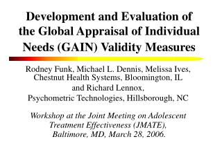 Development and Evaluation of the Global Appraisal of Individual Needs (GAIN) Validity Measures