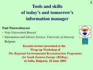 Tools and skills  of today's and tomorrow's  information manager