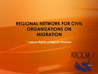 REGIONAL NETWORK FOR CIVIL ORGANIZATIONS ON MIGRATION