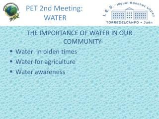 PET 2nd Meeting:             WATER