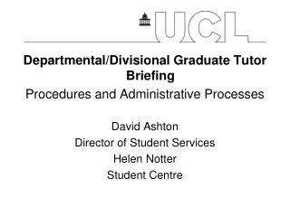 Departmental/Divisional Graduate Tutor Briefing Procedures  and Administrative Processes
