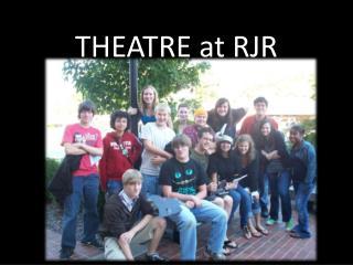 THEATRE at RJR