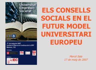 ELS CONSELLS SOCIALS EN EL FUTUR MODEL UNIVERSITARI EUROPEU