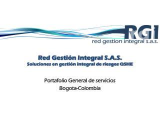 Red Gestión Integral S.A.S. Soluciones en gestión integral de riesgos QSHE