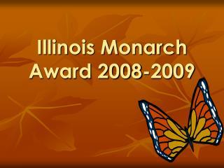Illinois Monarch Award 2008-2009
