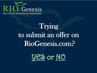 Trying  to submit an offer on  RioGenesis?