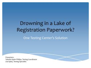Drowning in a Lake of Registration Paperwork?
