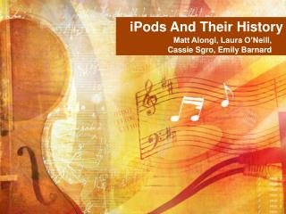 iPods And Their History