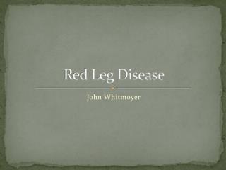 Red Leg Disease