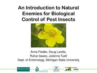 Dept. of Entomology, Michigan State University