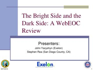The Bright Side and the Dark Side: A WebEOC Review