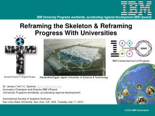 Reframing the Skeleton & Reframing Progress With Universities