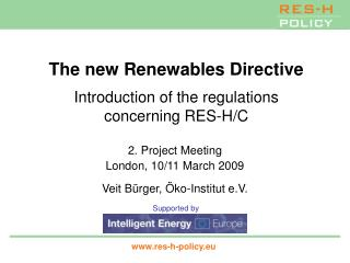The new Renewables Directive Introduction of the regulations concerning RES-H/C