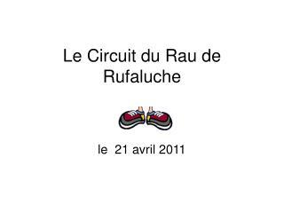 Le Circuit du Rau de Rufaluche