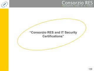 """Consorzio RES and IT Security Certifications"""