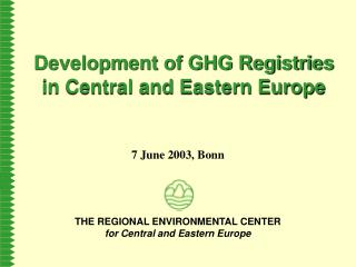 Development of GHG Registries in Central and Eastern Europe
