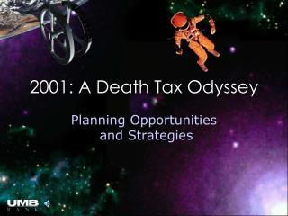 2001: A Death Tax Odyssey