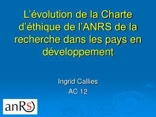 L'évolution de la Charte d'éthique de l'ANRS de la recherche dans les pays en développement