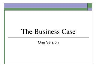 The Business Case and  The Project Charter