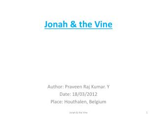 Jonah & the Vine