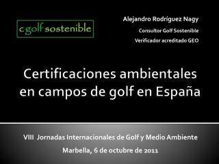 Certificaciones ambientales en campos de golf en Espa�a