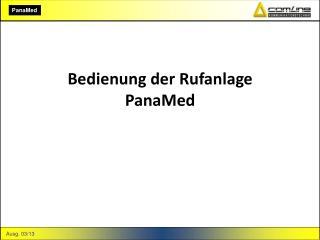 Bedienung der Rufanlage PanaMed