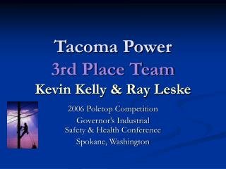 Tacoma Power 3rd Place Team Kevin Kelly & Ray Leske