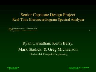 Senior Capstone Design Project  Real-Time Electrocardiogram Spectral Analyzer