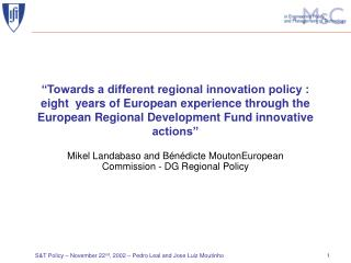 Mikel Landabaso and B�n�dicte MoutonEuropean Commission - DG Regional Policy