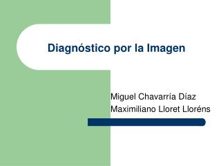 Diagn�stico por la Imagen
