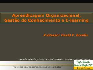 Aprendizagem Organizacional,  Gestão do Conhecimento e  E-learning