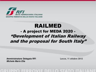 RAILMED - A project for MEDA 2020 -