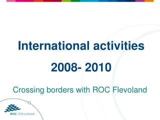 International activities 2008- 2010