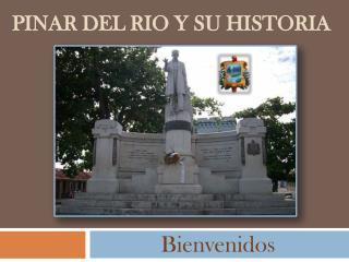 Pinar del Rio y su Historia