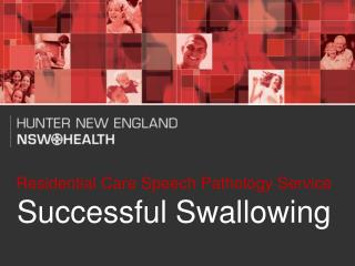 Residential Care Speech Pathology Service Successful Swallowing