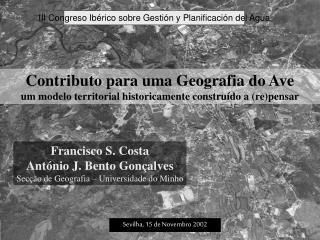 Contributo para uma Geografia do Ave  um modelo territorial historicamente construído a (re)pensar